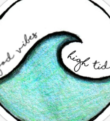 Good Vibes & High Tides Sticker
