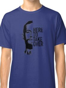 McGregor - Here to take over  Classic T-Shirt