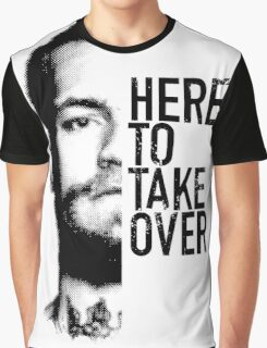 McGregor - Here to take over  Graphic T-Shirt