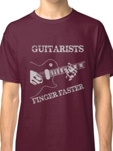 guitarists - finger faster Classic T-Shirt