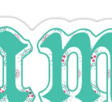 """Lame"" in Green and Pink Floral Sticker"