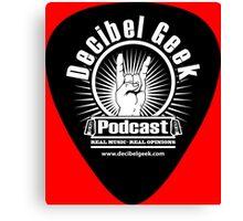 Decibel Geek Guitar Pick! Canvas Print
