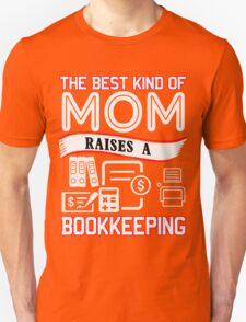 Bookkeeper's Mom Unisex T-Shirt