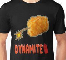 Tater-tot Dynamite Unisex T-Shirt