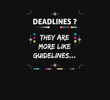Deadlines - they are more like guidelines...  Classic T-Shirt