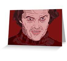 The Shining- Jack Nicholson Greeting Card