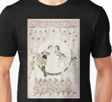 Performing Arts Posters Geo W Lederers Belle of New York the rage of two continents book by Hugh Morton music by Gustav Kerker 1239 Unisex T-Shirt