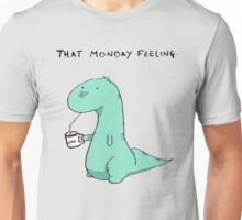 That Monday Feeling. Unisex T-Shirt