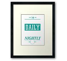 Hustle Daily Framed Print