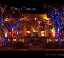 Happy Holidays from Prescott Arizona by K D Graves Photography