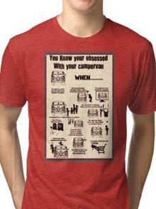 Obsession Tri-blend T-Shirt