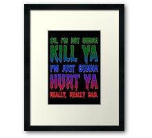 Joker Quote Framed Print