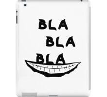 Bla Bla Bla Joker iPad Case/Skin