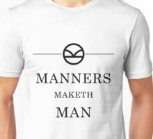 Manners Maketh Man - Black Unisex T-Shirt