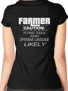 Farmer - Caution: Flying Tools And Offensive Language Likely - Funny Farmer shirt Women's Fitted Scoop T-Shirt