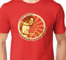 Karen Carpenter Lead Sister exclusive design! Unisex T-Shirt