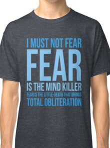 Litany Against Fear (short) Classic T-Shirt