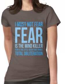 Litany Against Fear (short) Womens Fitted T-Shirt