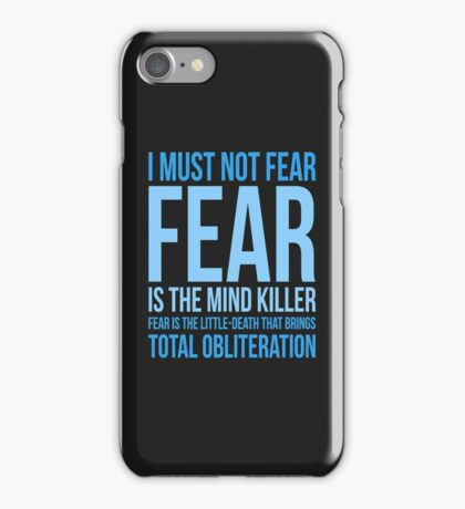 Litany Against Fear (short) iPhone Case/Skin