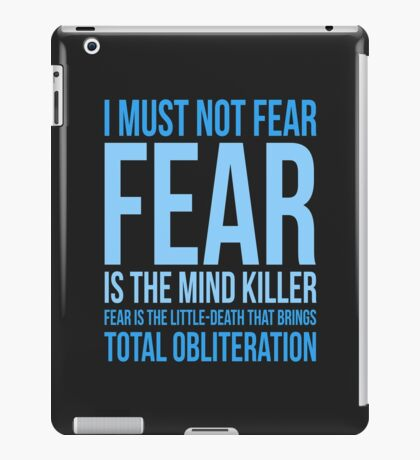 Litany Against Fear (short) iPad Case/Skin
