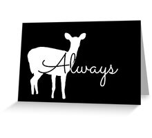 Always Patronus Greeting Card