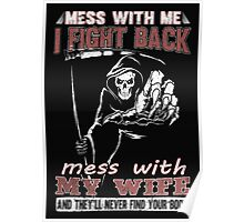 Mess with My Wife - Men's t-shirts- Family's shirts Poster