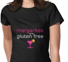 Margaritas are Gluten Free Womens Fitted T-Shirt