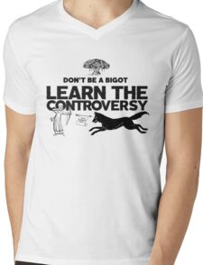 Learn The Controversy Mens V-Neck T-Shirt