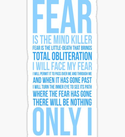 Litany Against Fear (long) Sticker