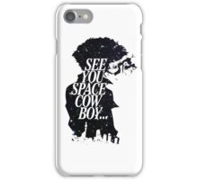 See You Cowboy iPhone Case/Skin