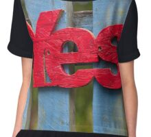 Red 'yes' against a blue fence Chiffon Top