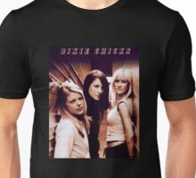 The Cute Girls of Dixie Chicks Unisex T-Shirt