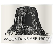 MOUNTAINS ARE TREES Poster