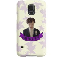 """Let's play murder"" Samsung Galaxy Case/Skin"