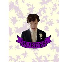 """""""Let's play murder"""" Photographic Print"""