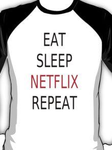 Eat, Sleep, Netflix, Repeat T-Shirt
