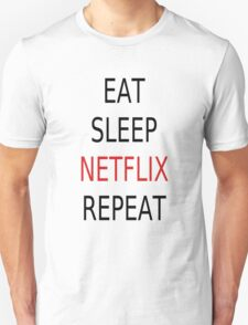 Eat, Sleep, Netflix, Repeat T-Shirt