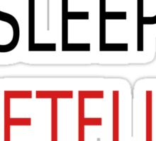 Eat, Sleep, Netflix, Repeat Sticker
