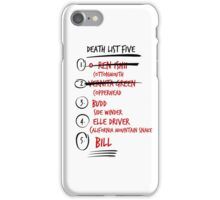Kill Bill -- The Bride's Death List 5 iPhone Case/Skin