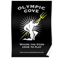 Olympic Cove - Where the Gods Come to Play (Dark) Poster