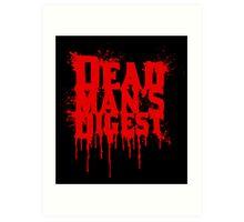 Dead Man's Digest Art Print