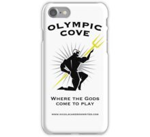 Olympic Cove - Where the Gods Come to Play (Light) iPhone Case/Skin