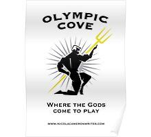 Olympic Cove - Where the Gods Come to Play (Light) Poster