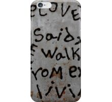 come walk with us iPhone Case/Skin