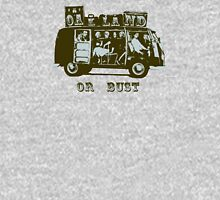 Oakland Or Bust! Womens Fitted T-Shirt