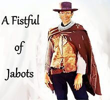 A Fistful of Jabots by Jason Winks