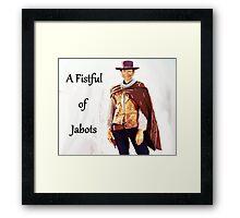 A Fistful of Jabots Framed Print