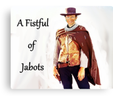 A Fistful of Jabots Canvas Print