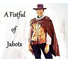A Fistful of Jabots Photographic Print