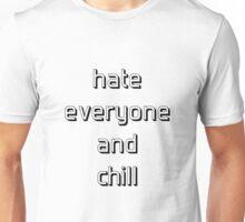 HATE EVERYONE  Unisex T-Shirt